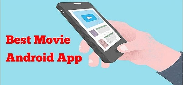 10 Best Free Movie App for Android/iOS to Watch Movies Online 1