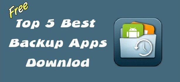 >5 Best Android Backup and Restore App Download (Backup Data) *Apr 2019* 3