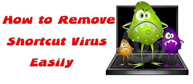 Top 5 Best Way to Remove Shortcut Virus From Pendrive 4
